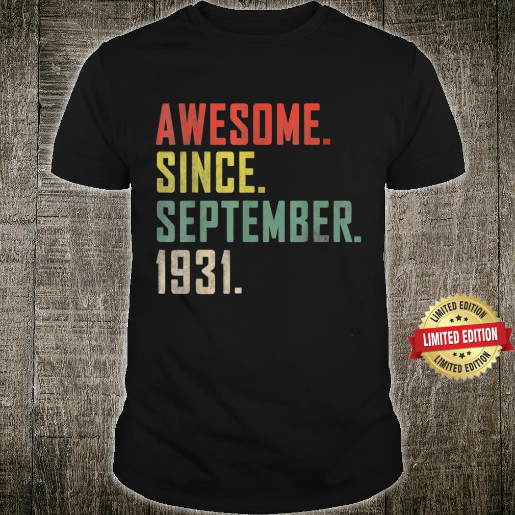 90th Birthday Shirt Awesome Since September 1931 Shirt
