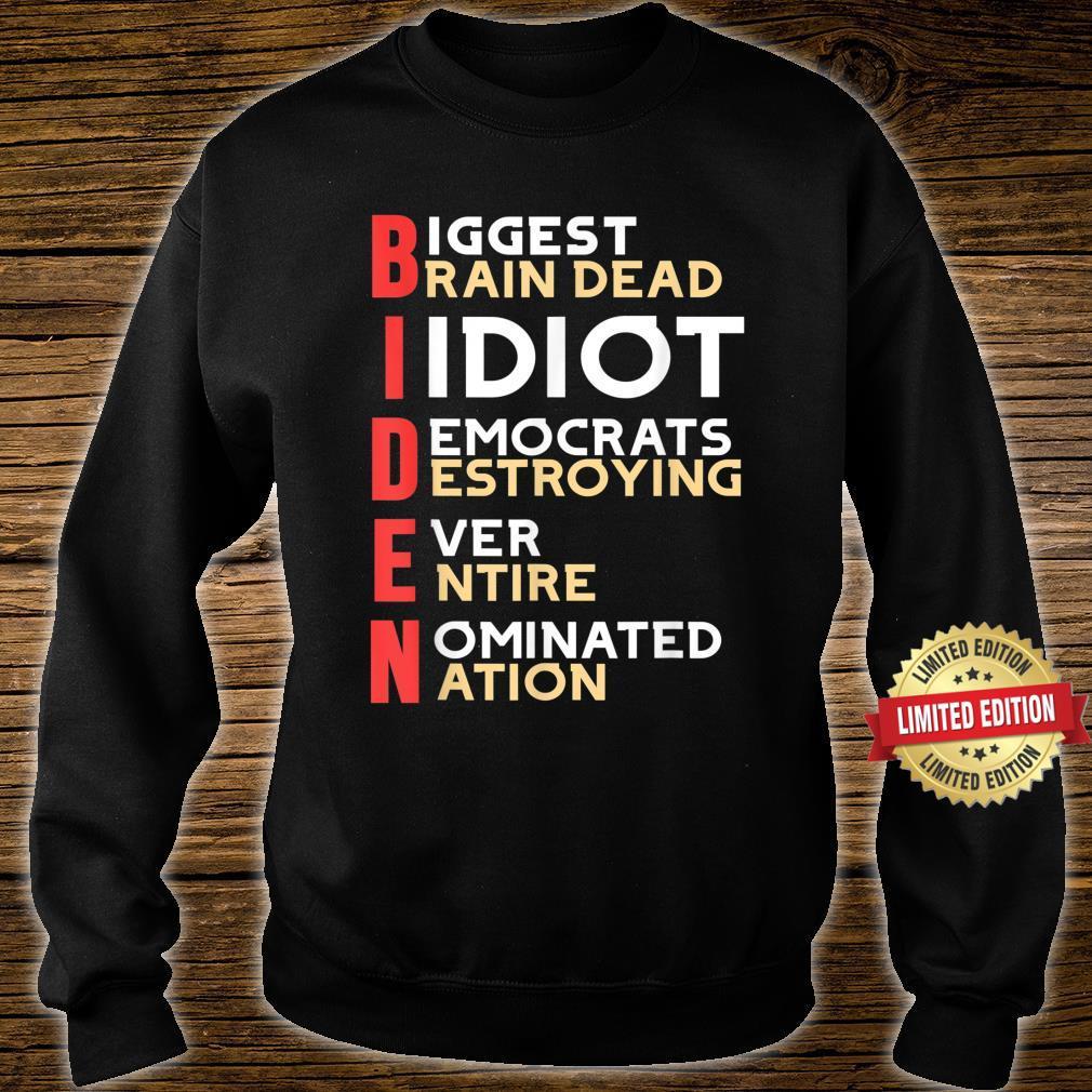 Anti President Joe Biden Idiot Democratic Republican Shirt sweater