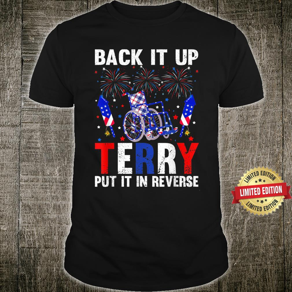 Back It Up Terry Put It In Reverse 4th Of July Shirt