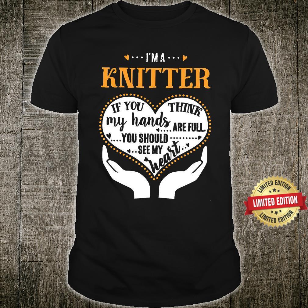I Am A Knitter Shirt