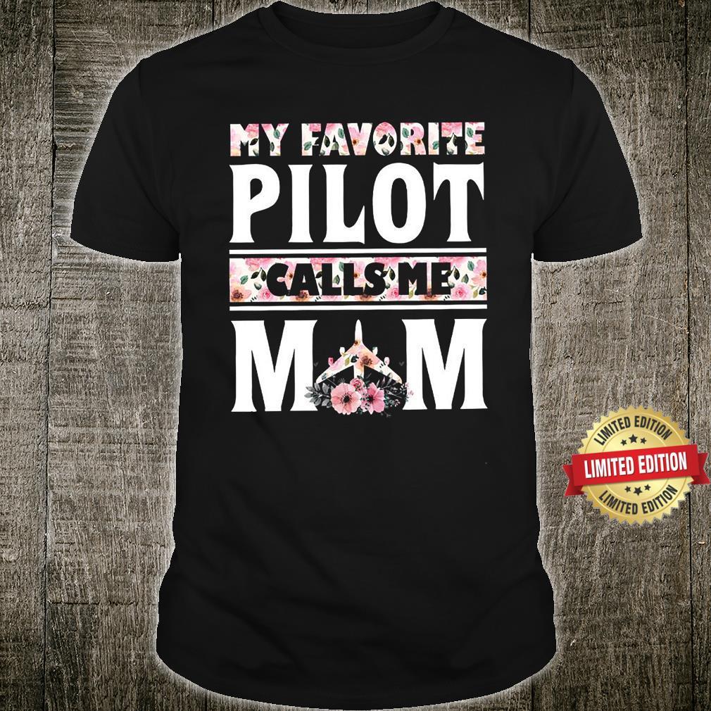 My Favorite Pilot Calls Me Mom Shirt