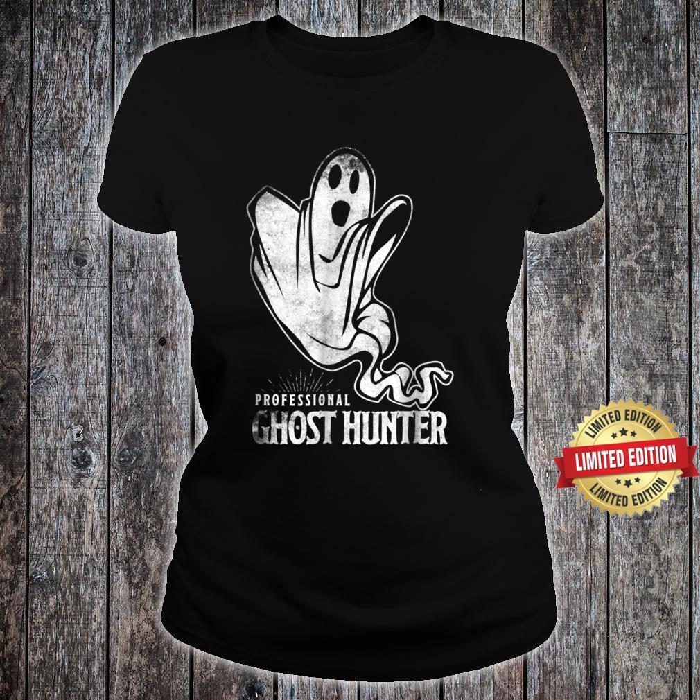 Professional Ghost Hunter New Shirt Gift Hunt Hunting Shirt ladies tee