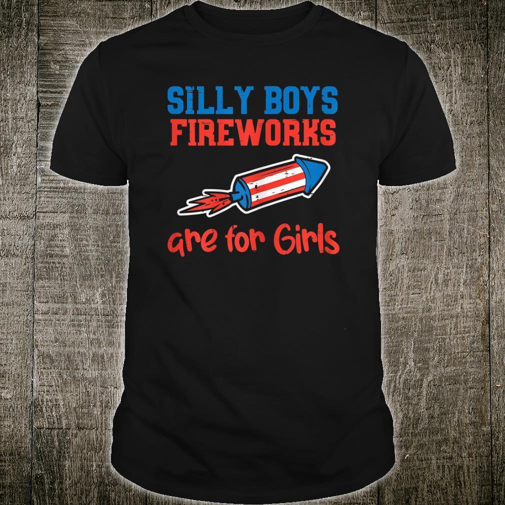 Silly Boys Fireworks For Girls Firecracker 4th Of July Shirt