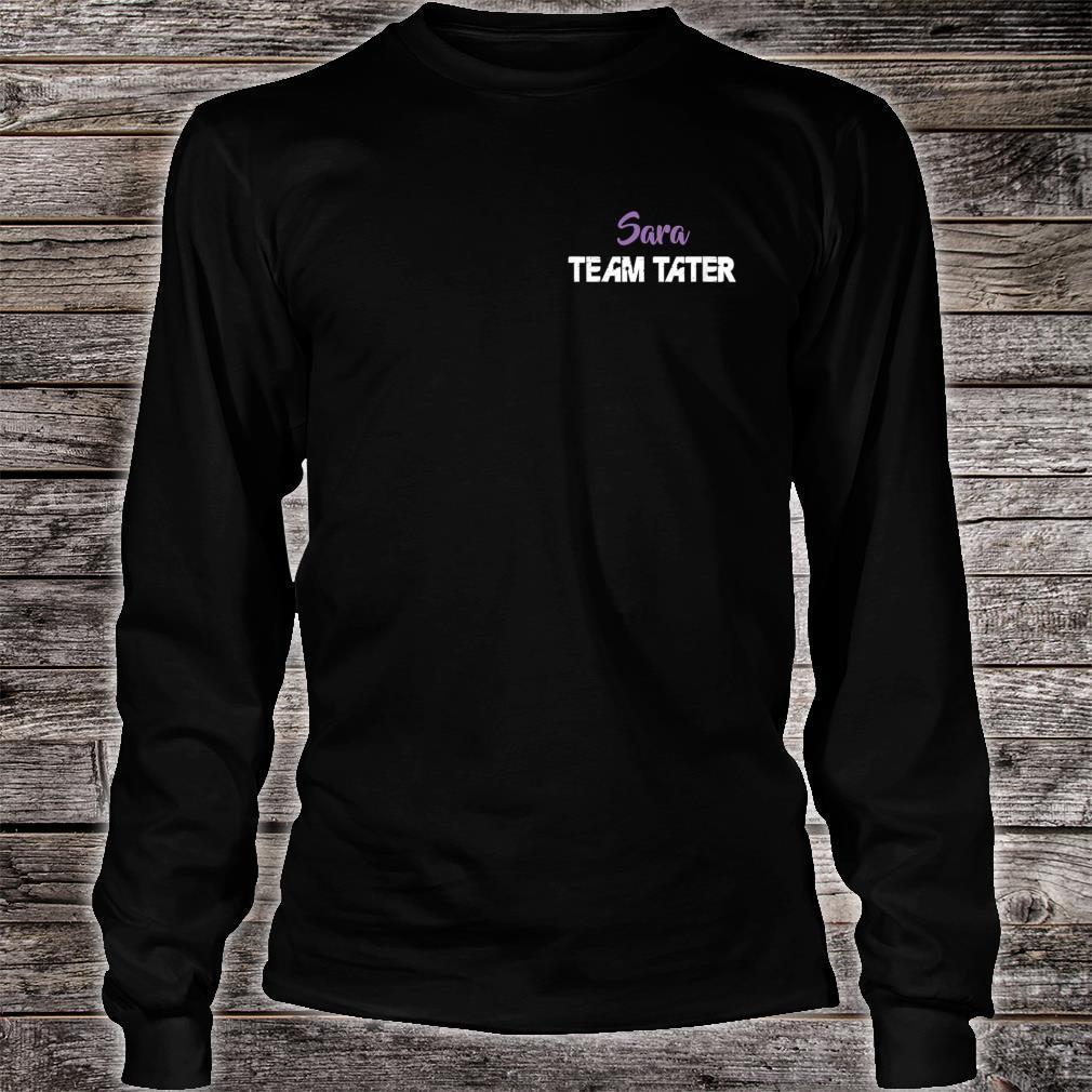 Team Tater Team Name Sara Player Name Shirt long sleeved