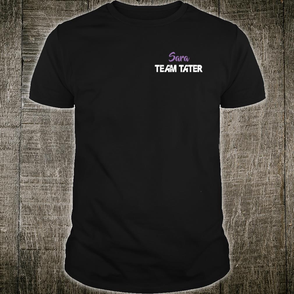 Team Tater Team Name Sara Player Name Shirt