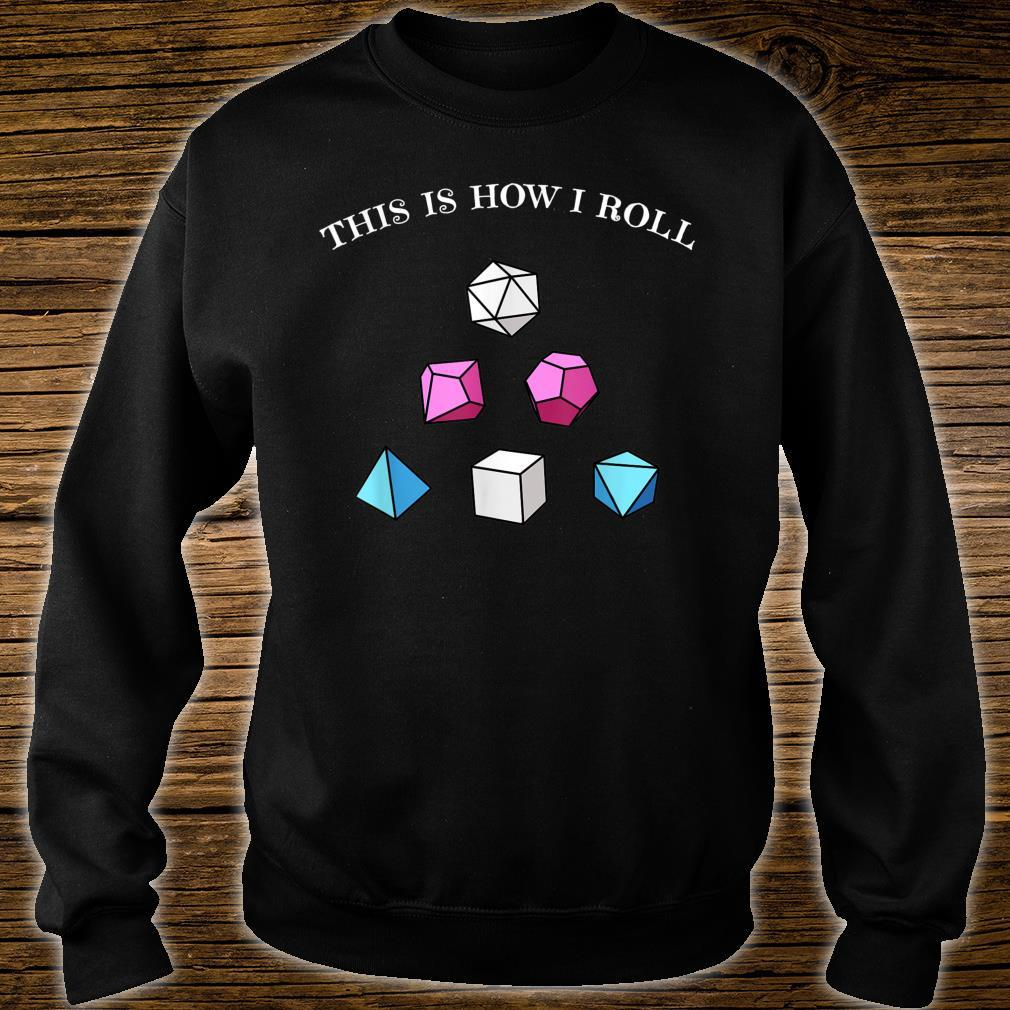 This is How I Roll RPG Fantasy Dice Trans LGBT Pride Shirt sweater