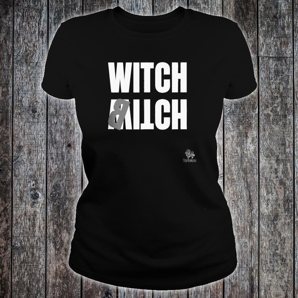 Witch Itch Shirt ladies tee