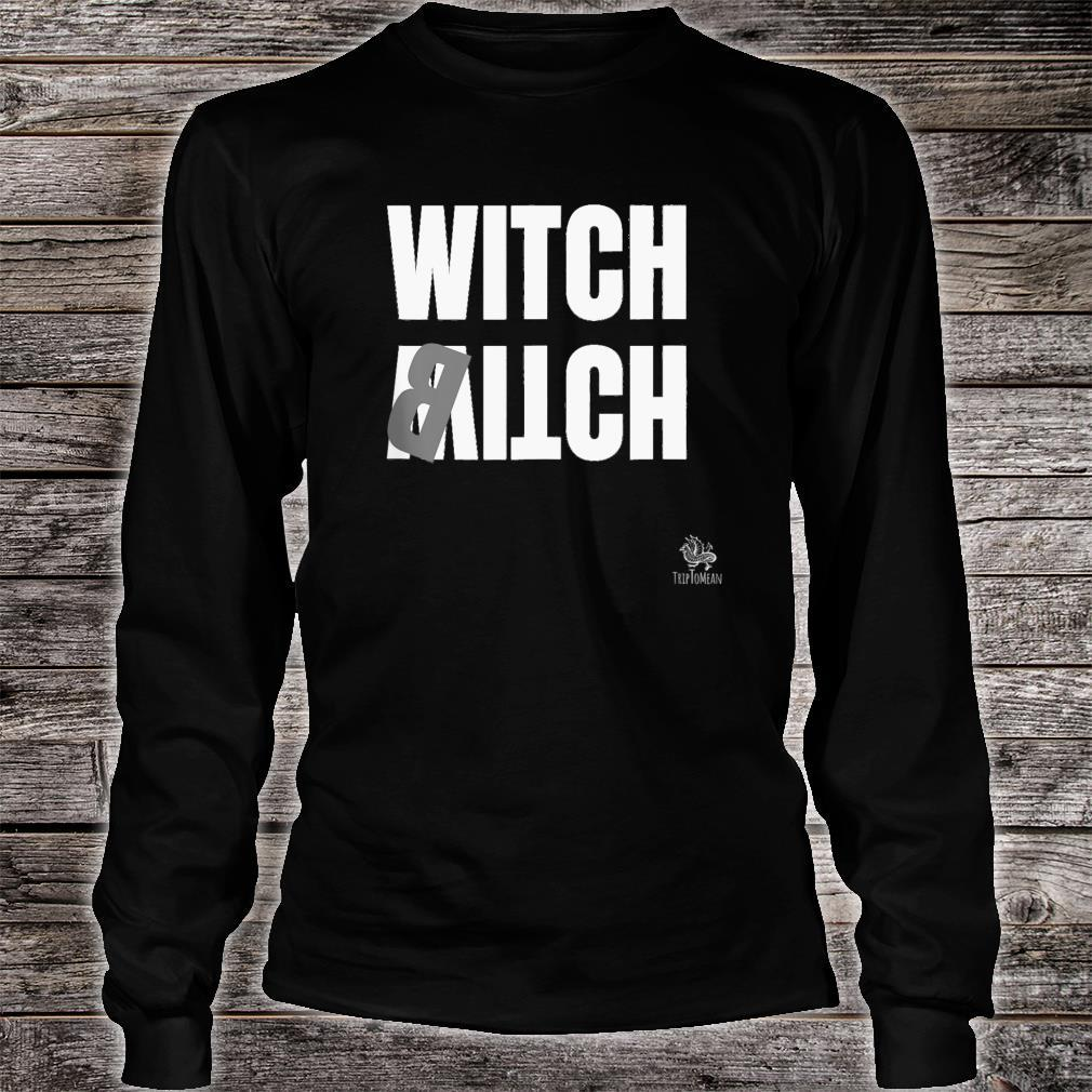 Witch Itch Shirt long sleeved
