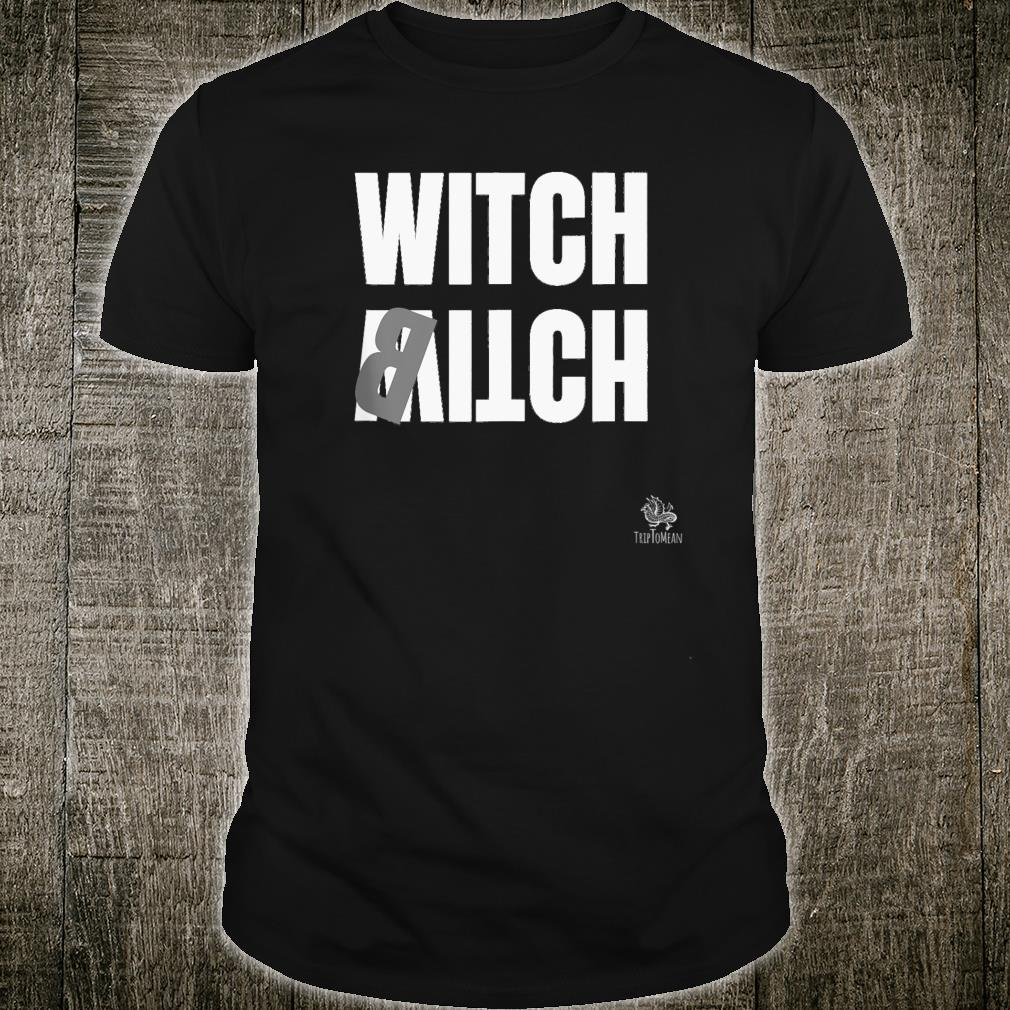 Witch Itch Shirt