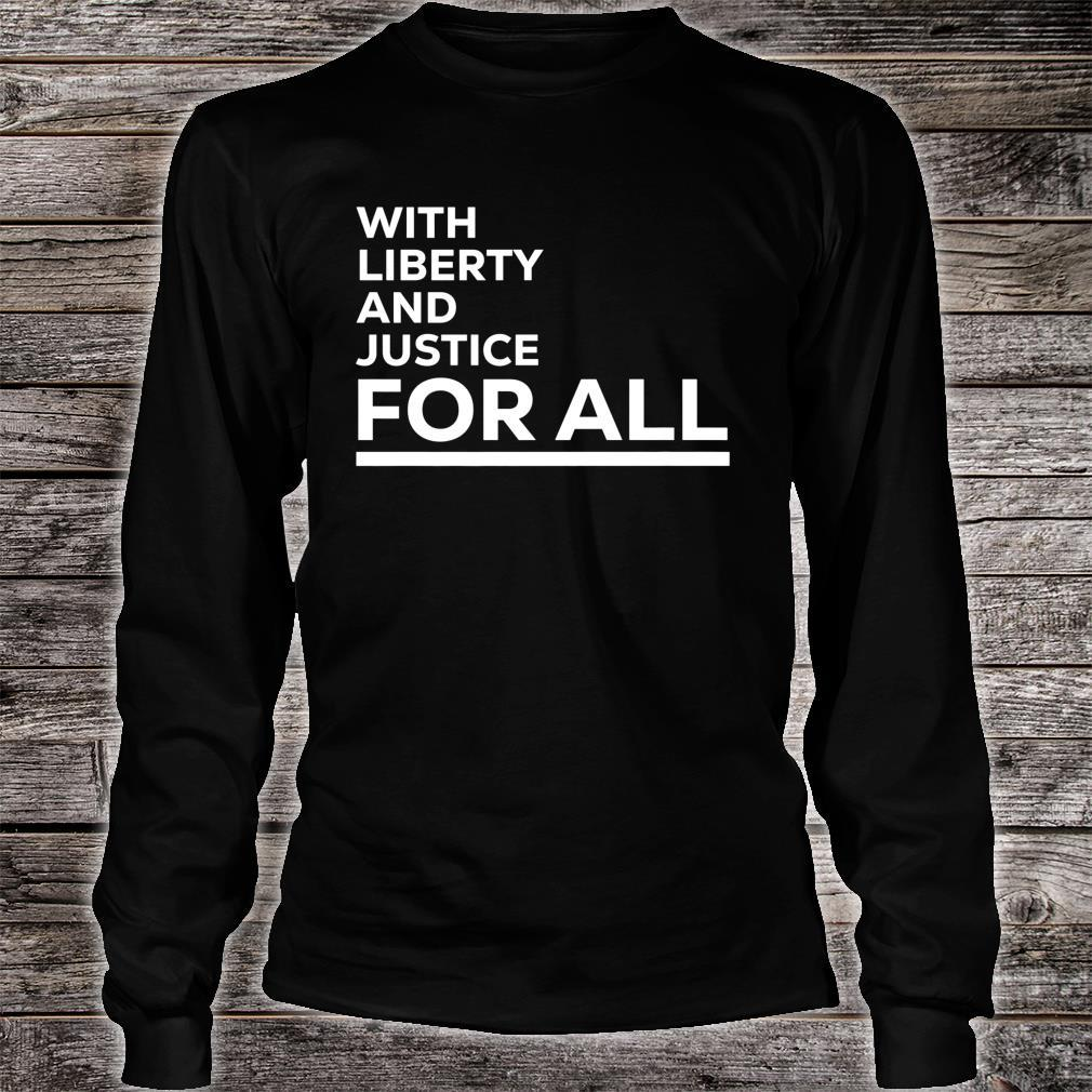 With Liberty And Justice For All, Equal Rights, America Shirt long sleeved