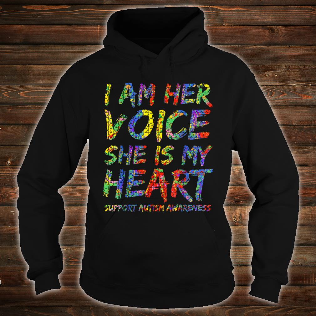 Autism Mom Gift from Daughter I Am Her Voice She is My Heart Shirt hoodie
