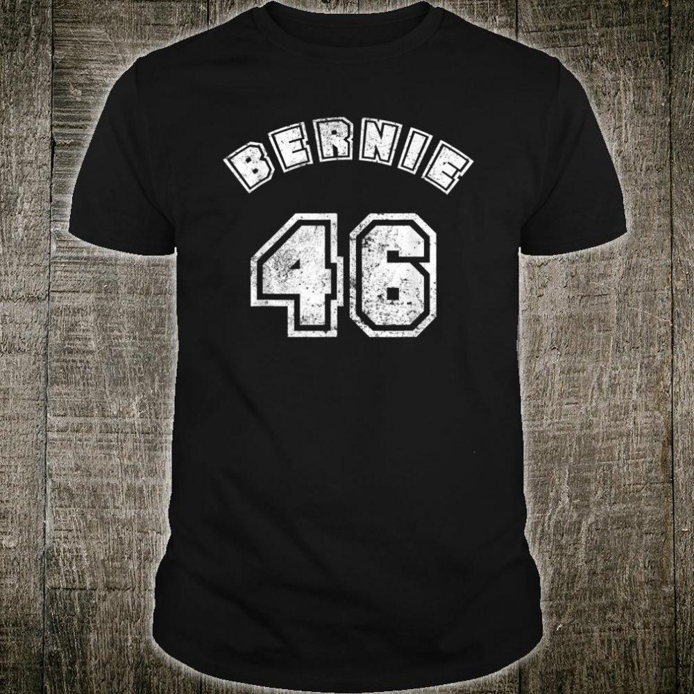 Bernie 2020 - Bernie 46 Shirt