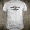 Cane-Alytics for Everyone Shirt