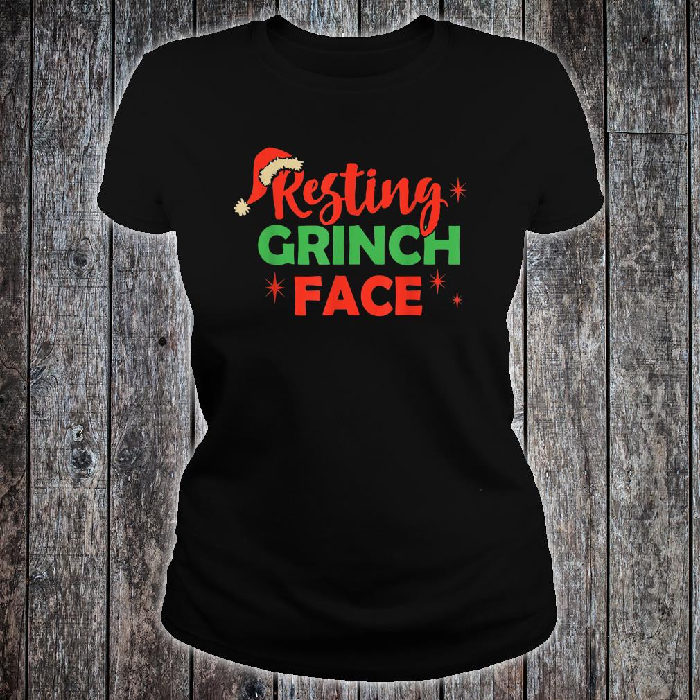 Christmas Resting Grinch Face Shirt ladies tee