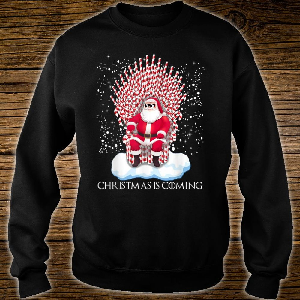 Christmas is coming candy cane throne Santa Claus Shirt sweater