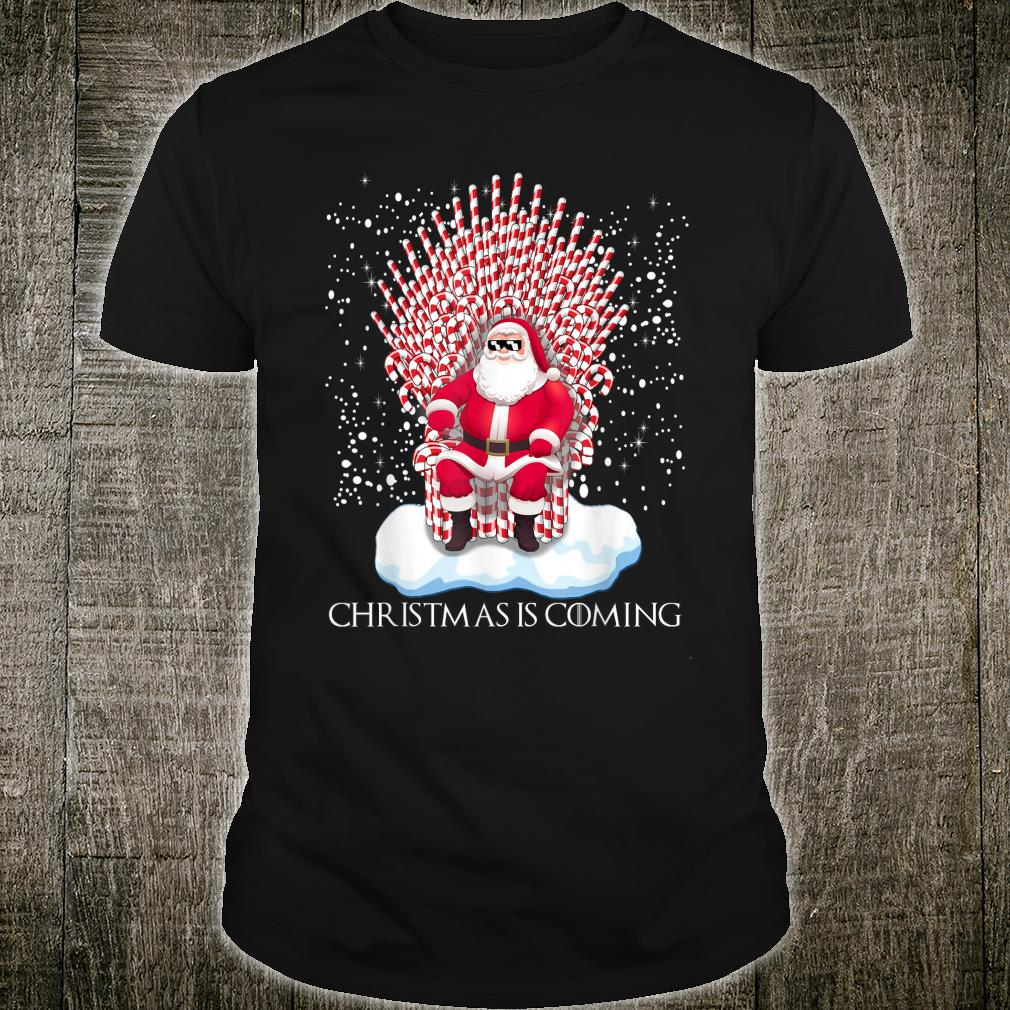 Christmas is coming candy cane throne Santa Claus Shirt