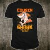 Cousin Shark doo doo doo Shirt