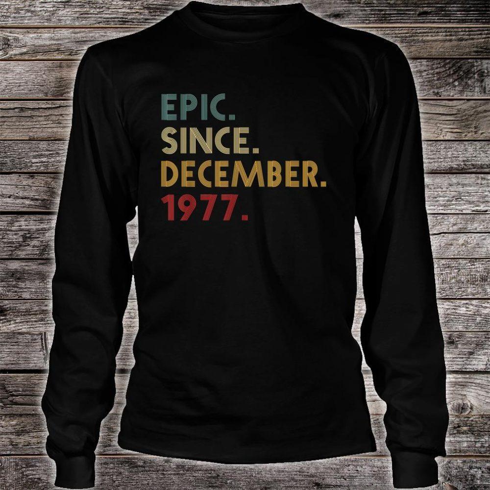 Epic Since December 1977 Shirt long sleeved