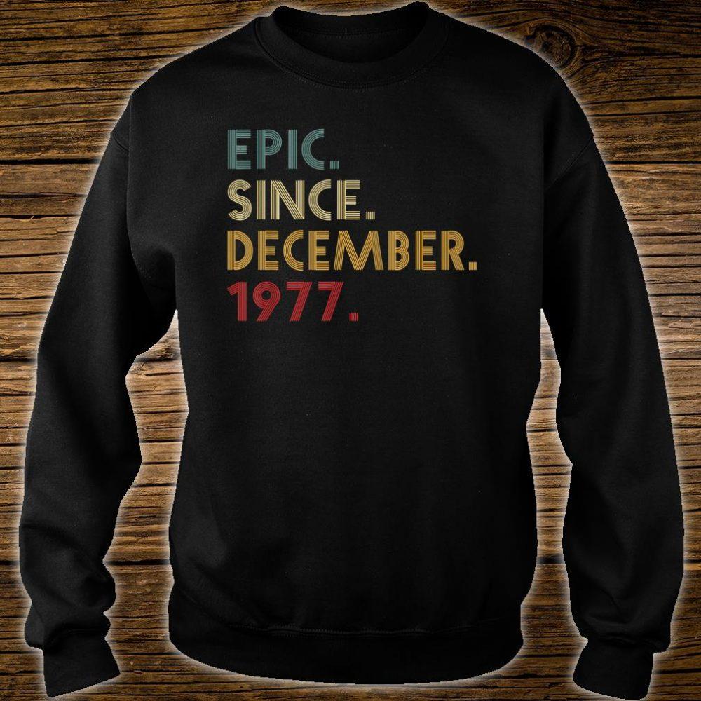 Epic Since December 1977 Shirt sweater