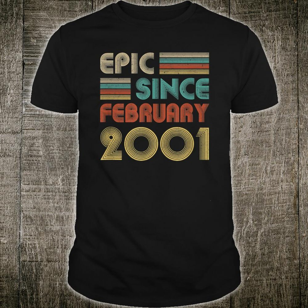 Epic Since February 2001 Shirt