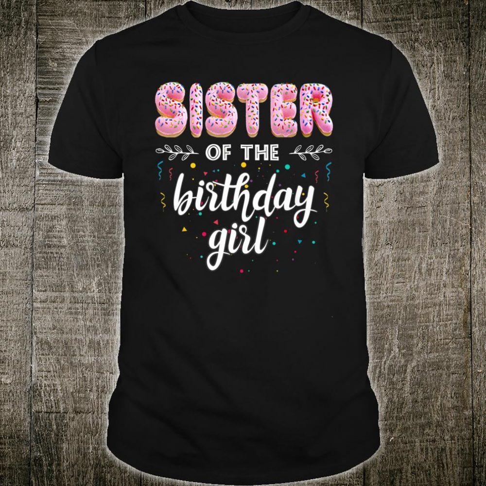 Family Donut B-day Sister of the Birthday Girl Shirt