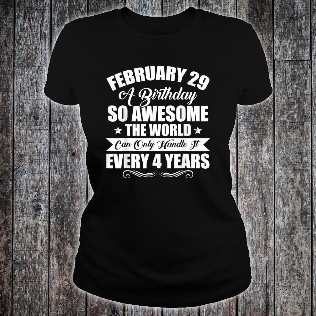 February 29th Special Leap Year Shirt ladies tee