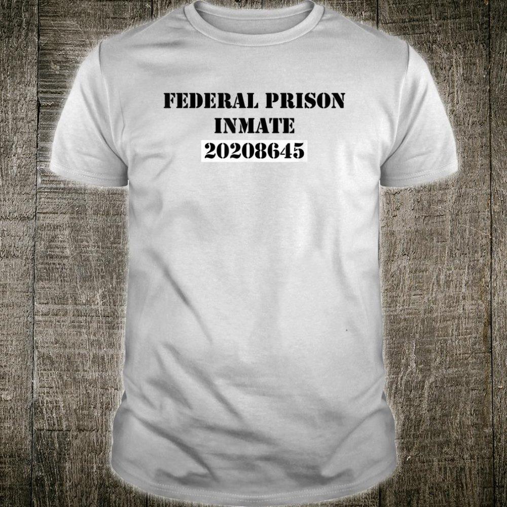 Federal Prison 20208645 Hidden Trump Message Shirt