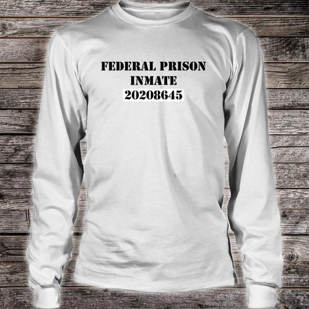 Federal Prison 20208645 Hidden Trump Message Shirt long sleeved