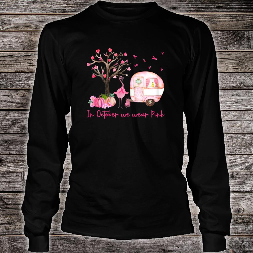 Flamingo In October We Wear Pink Breast Cancer Awareness Shirt long sleeved