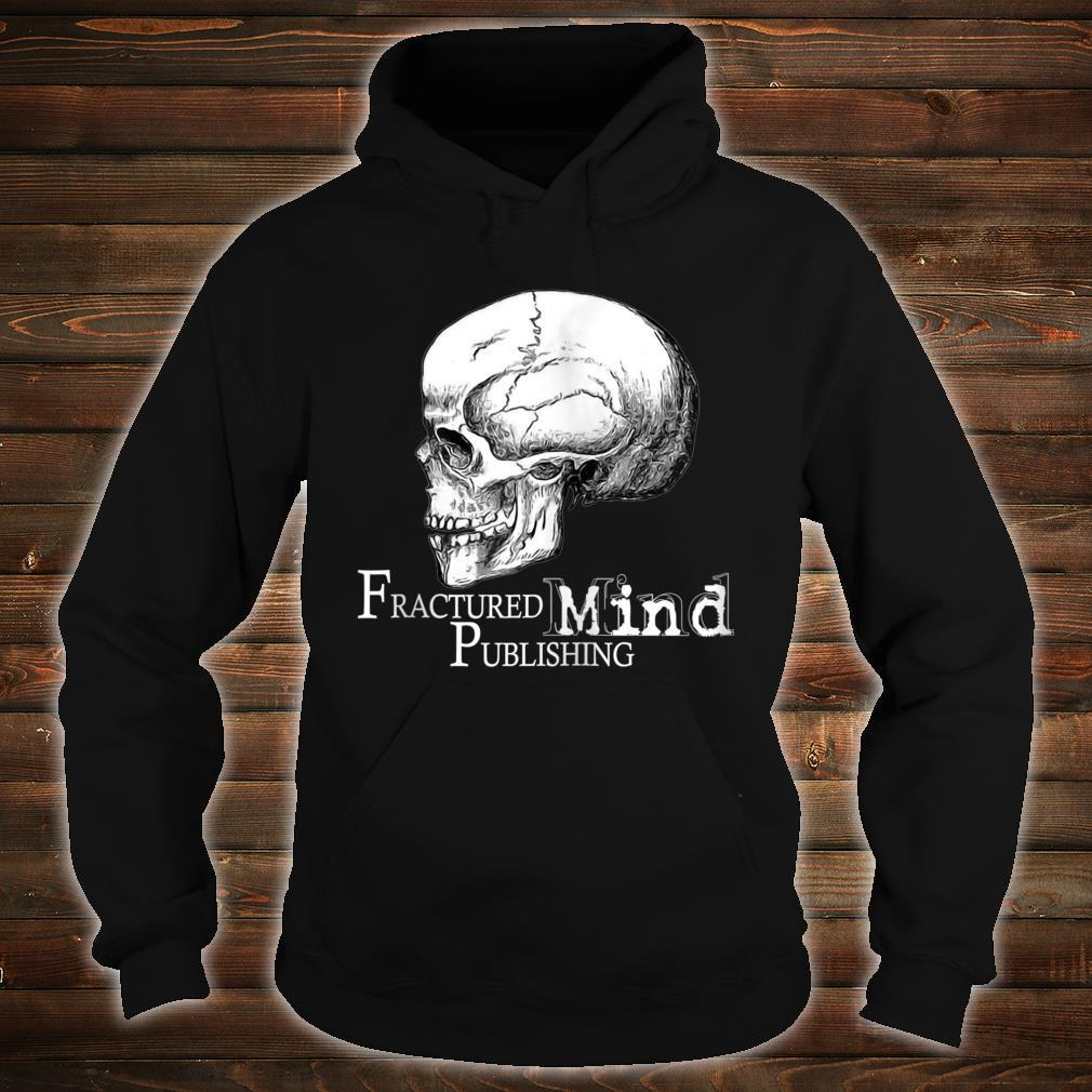 Fractured Mind Publishing Shirt hoodie