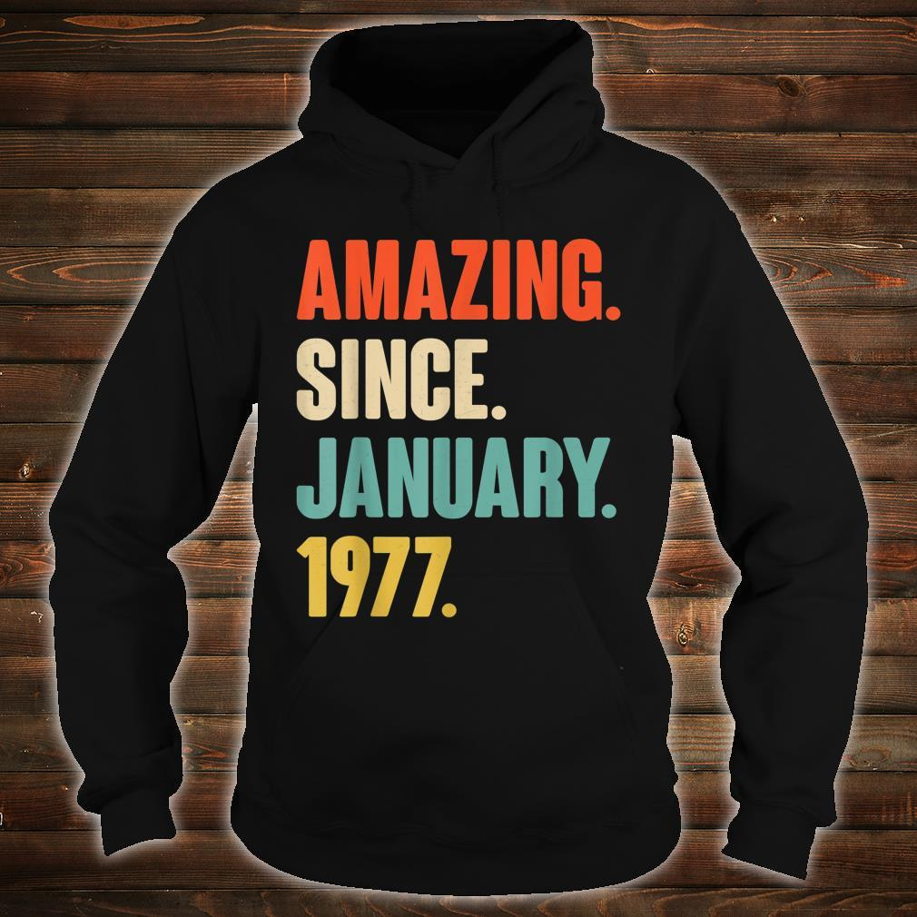 Gift for 44 Year Old Amazing Since January 1977 Birthday Shirt hoodie