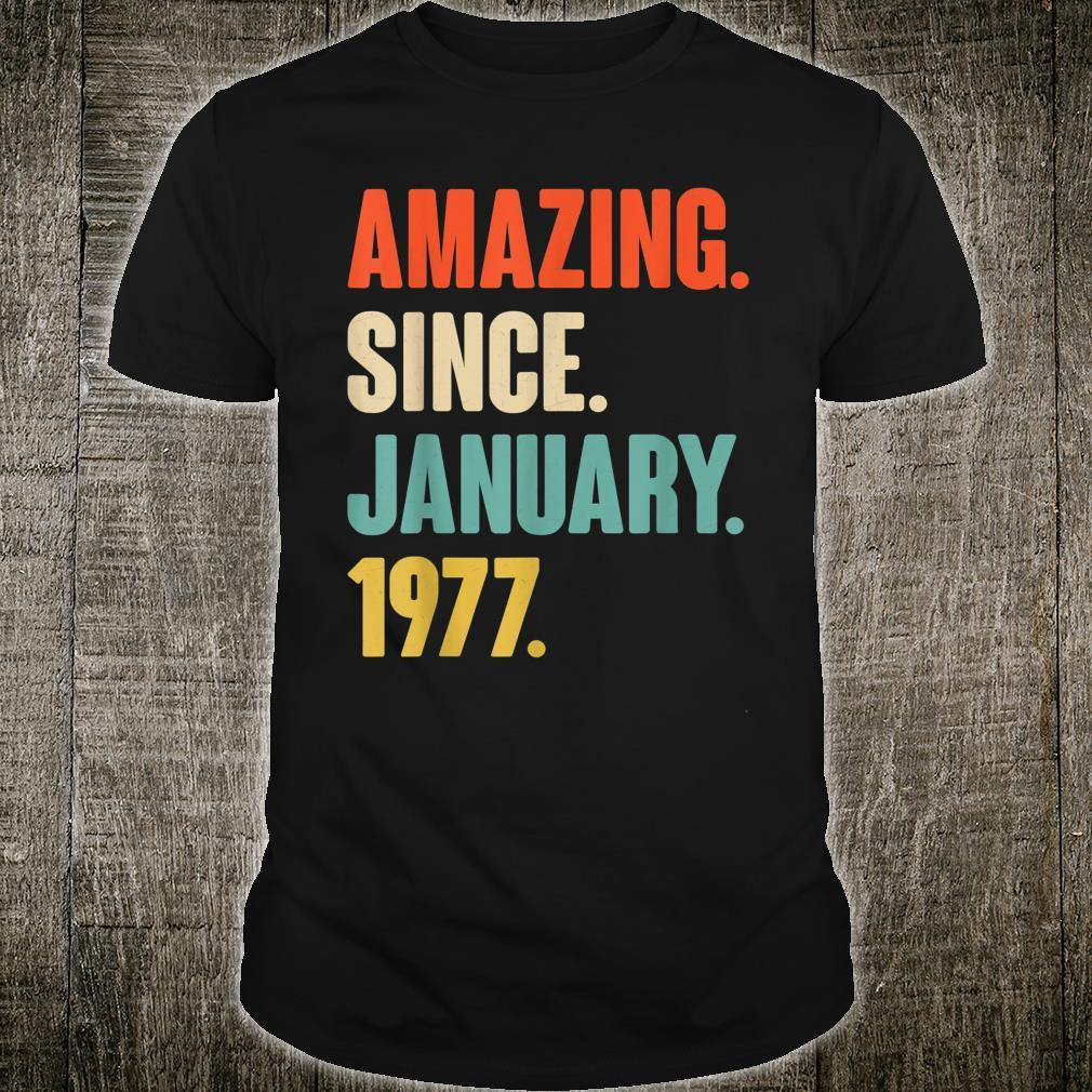 Gift for 44 Year Old Amazing Since January 1977 Birthday Shirt