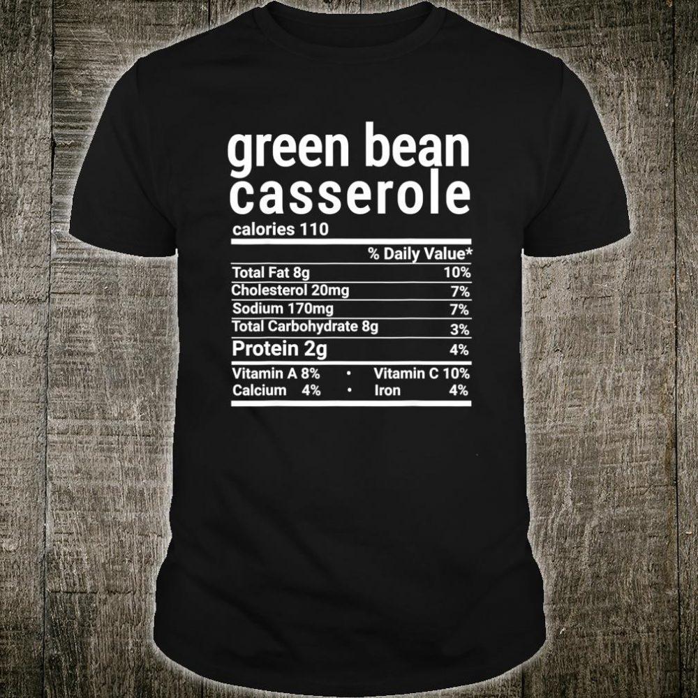 Green beans Casserole Nutrition Facts Thanksgiving Costume Shirt