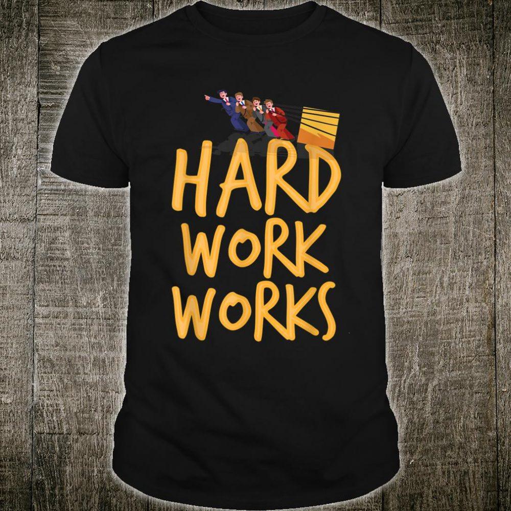 Hard work Shirt