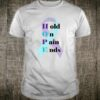 Hold On Pain Ends Shirt