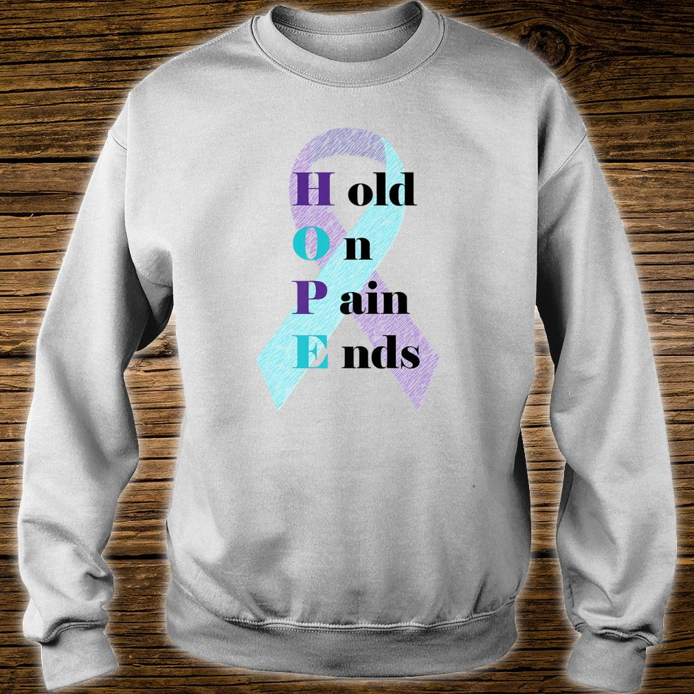 Hold On Pain Ends Shirt sweater