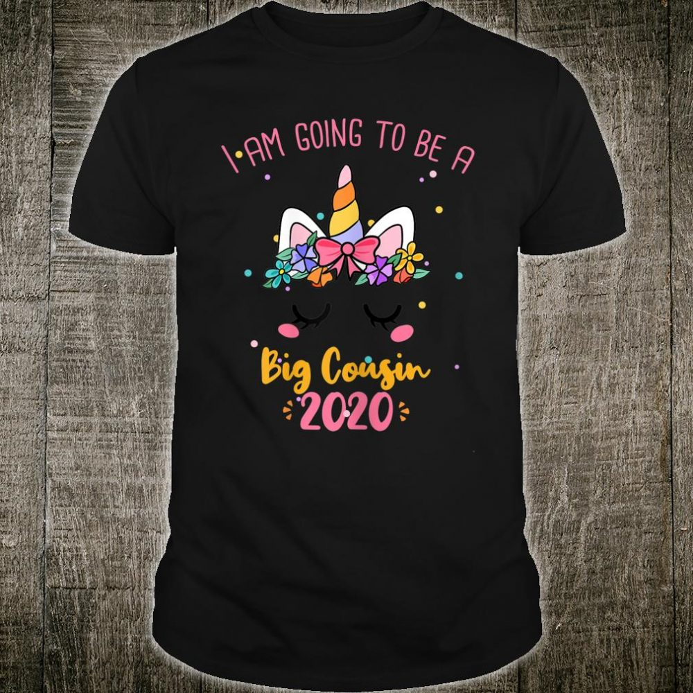 I Am Going To Be A Big Cousin 2020 Shirt