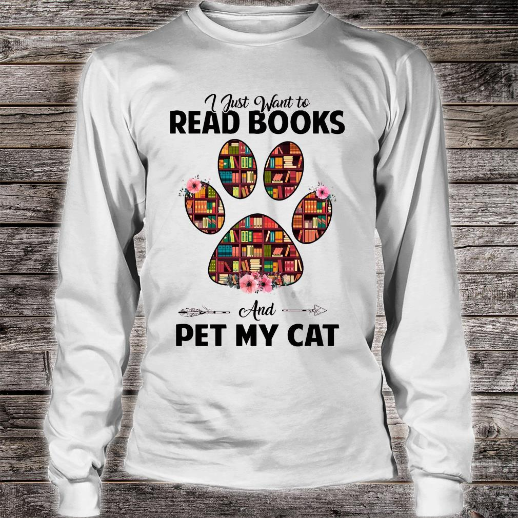 I just want to read book and pet my cat shirt long sleeved