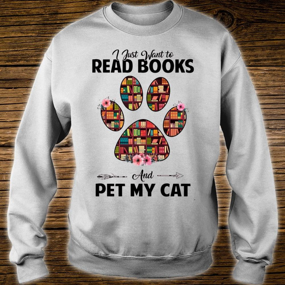 I just want to read book and pet my cat shirt sweater