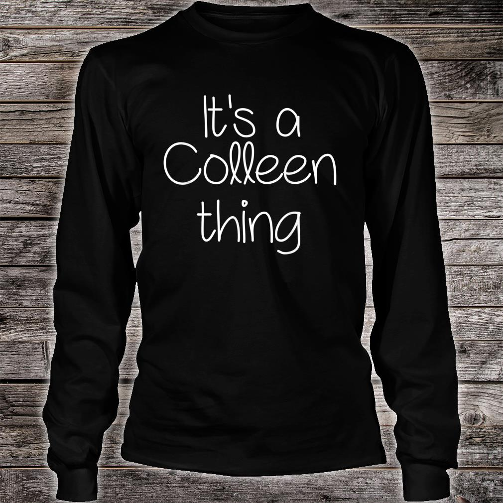 IT'S A COLLEEN THING Shirt long sleeved