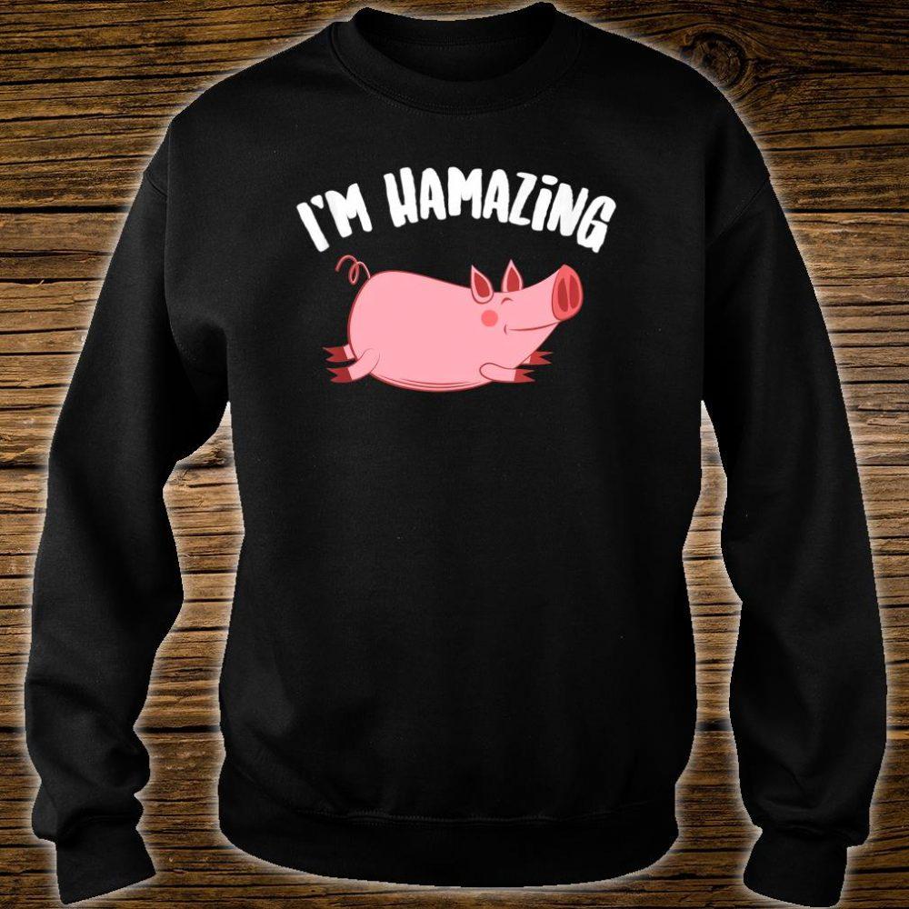 I'm Hamazing Pig Ham Cool Bacon Cuisine Lovers Shirt sweater
