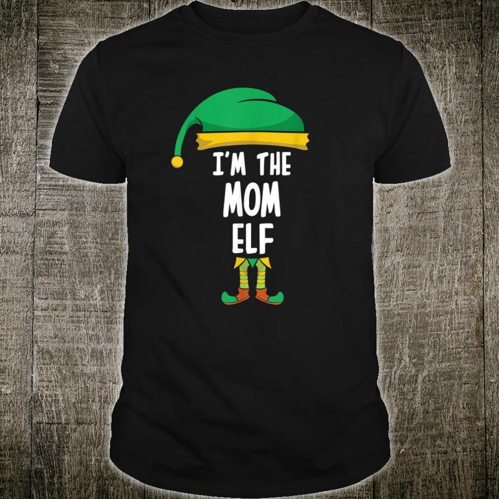 I'm The Mom Elf Christmas Shirt