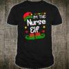 I'm The Nurse Elf Shirt