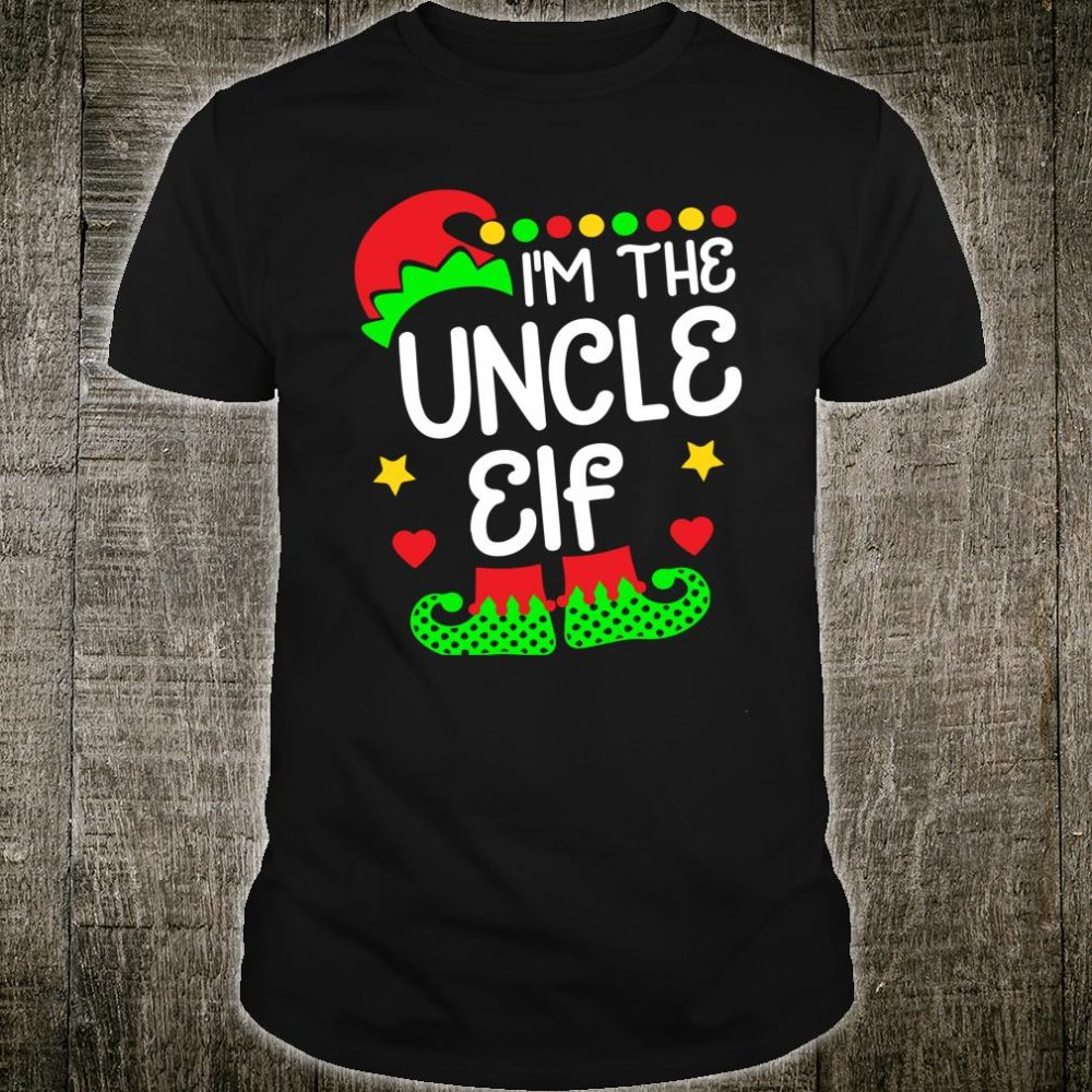 I'm The Uncle Elf Shirt