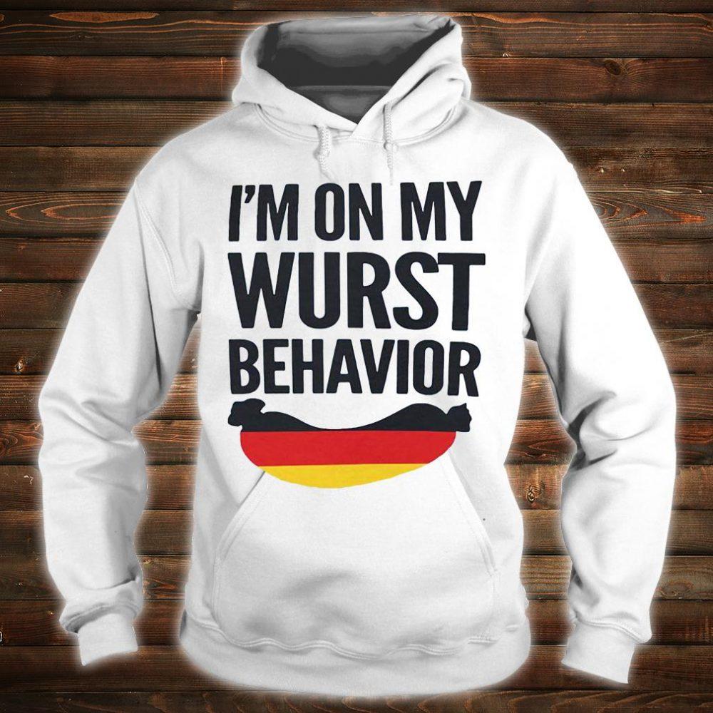 I'm on my wurst behavior shirt hoodie