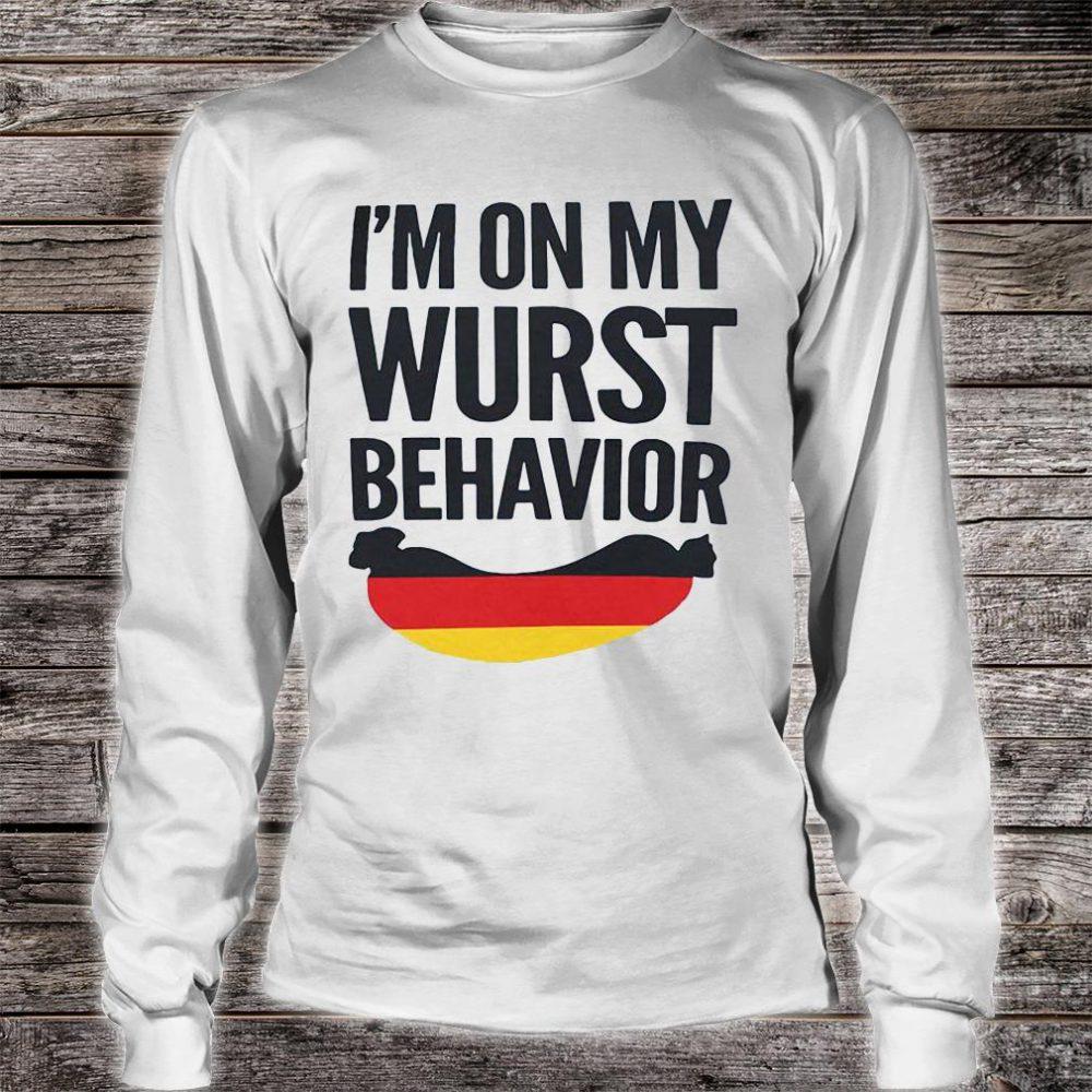 I'm on my wurst behavior shirt long sleeved