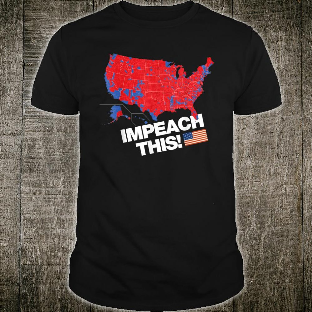 Impeach This Conservative Shirt