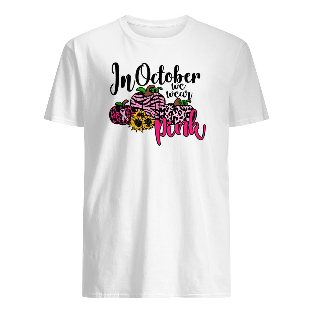 In October We Wear Pink Pumpkin Shirt