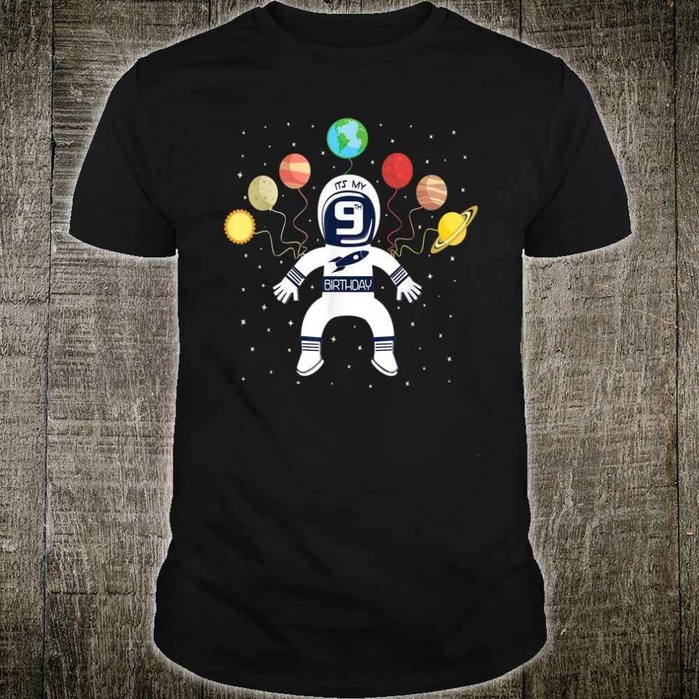 It's My 9th Birthday Astronaut 9 Years Old Space Theme Shirt