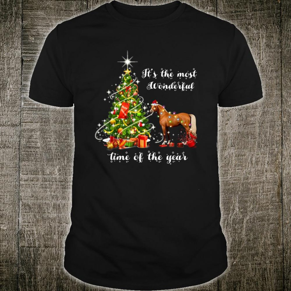 It's The Most Wonderful Time Of The Year Horse Shirt